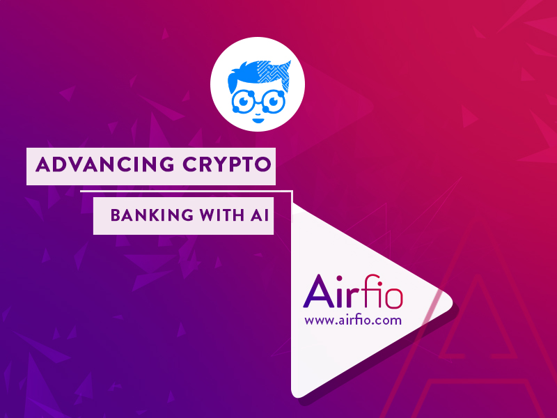 Airfio is advancing the crypto banking with AI