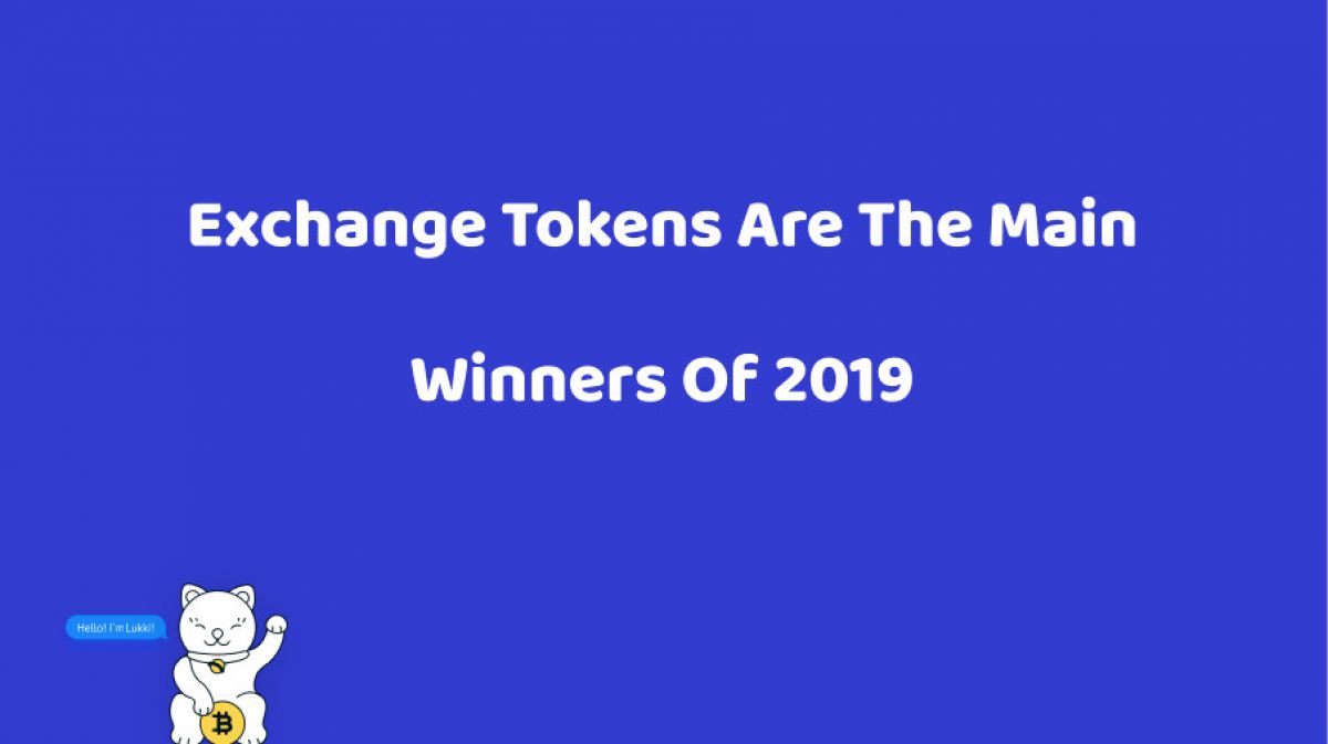 Exchange Tokens are the Main Winners of 2019