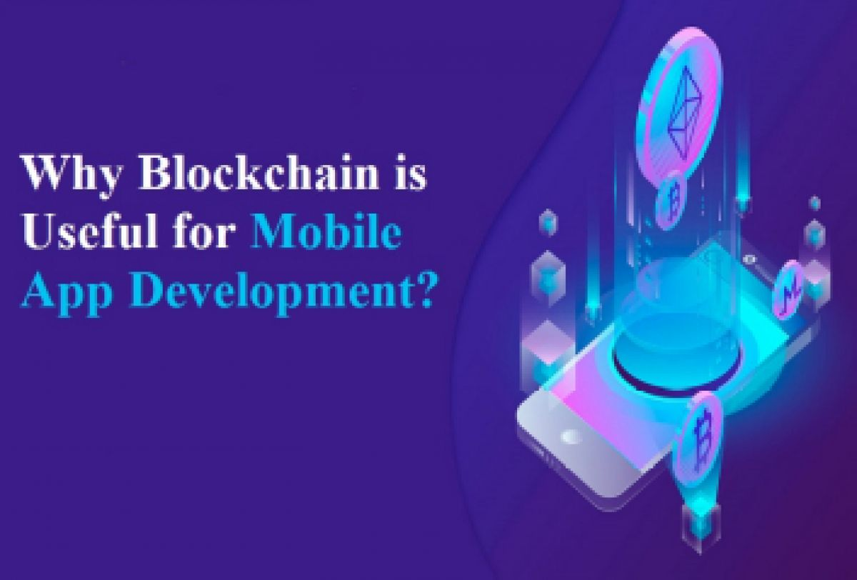Why Blockchain is useful for Mobile app development?