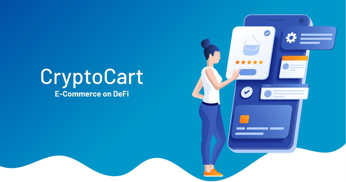 Understanding CryptoCart: Who Are They And How Are They Changing Online E-Commerce?