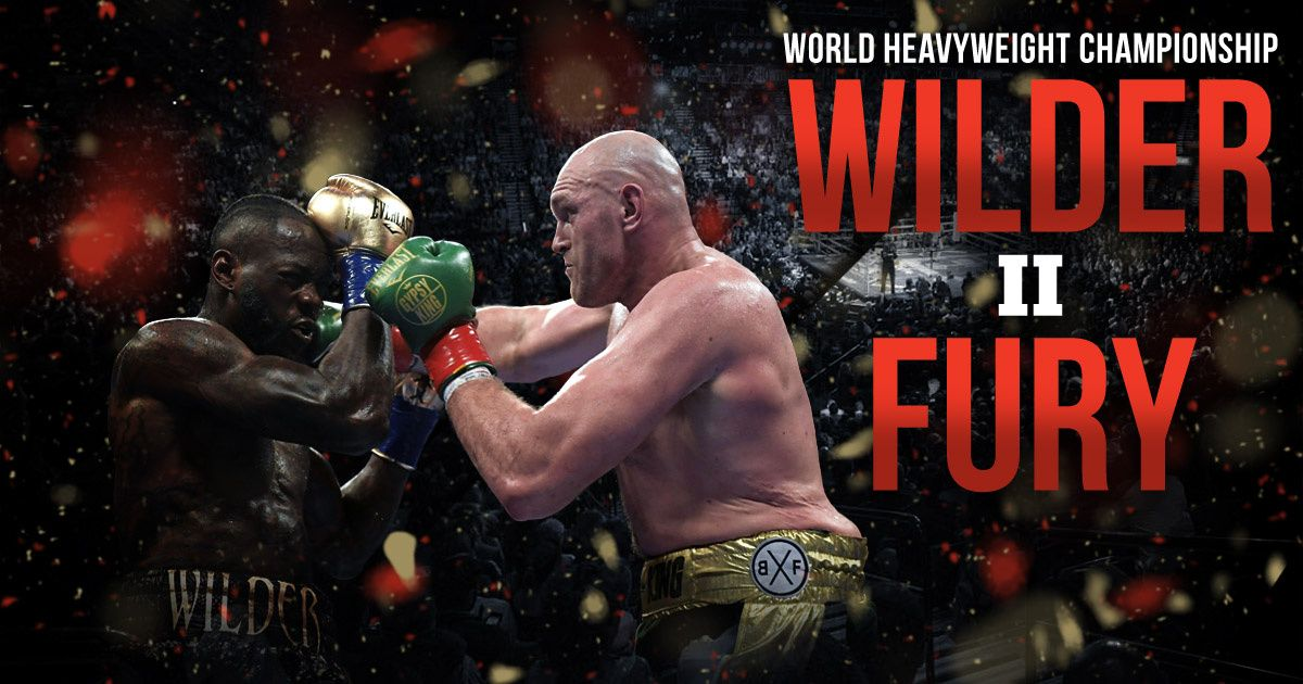 Deontay Wilder vs. Tyson Fury II: The Boxing Match We've All Been ...