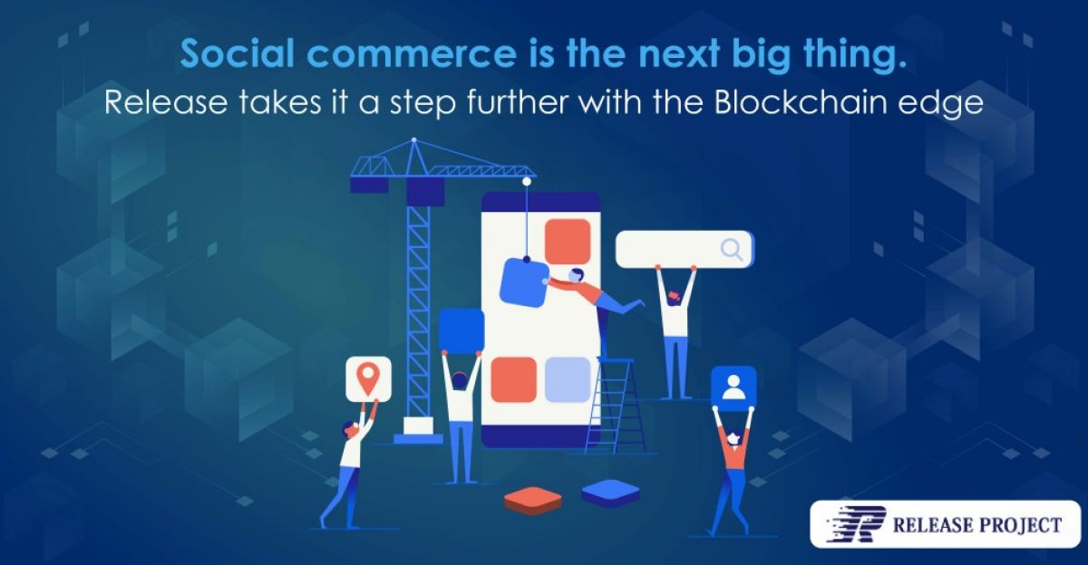 Release Project: The Future of Social Commerce