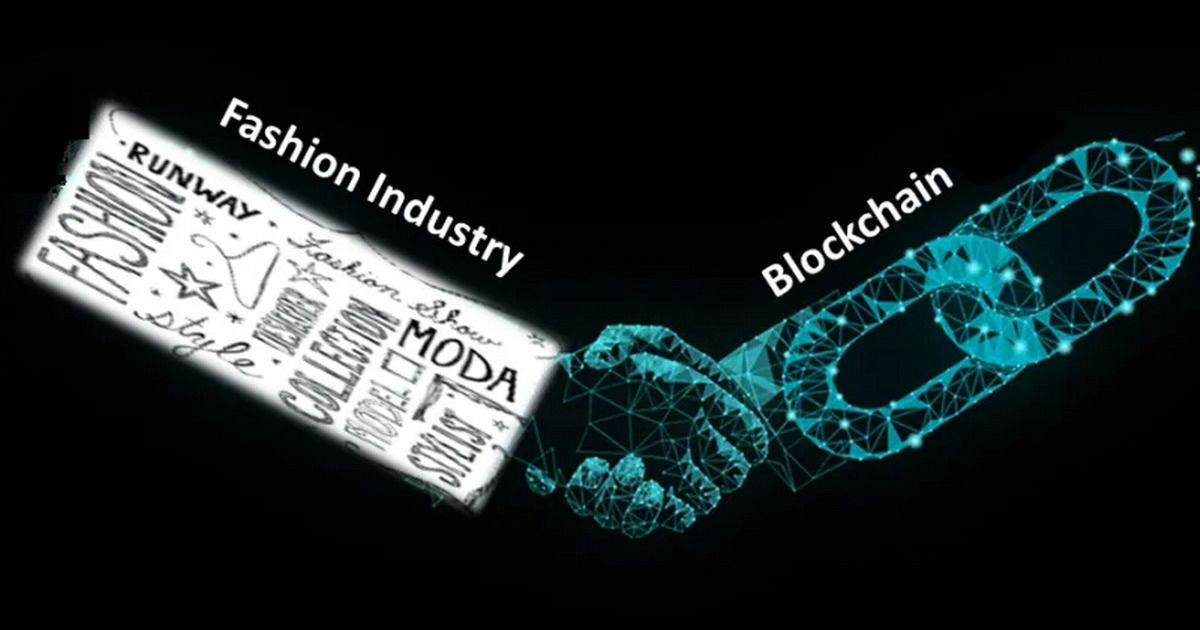 Role of Blockchain in Textile and Fashion Industry