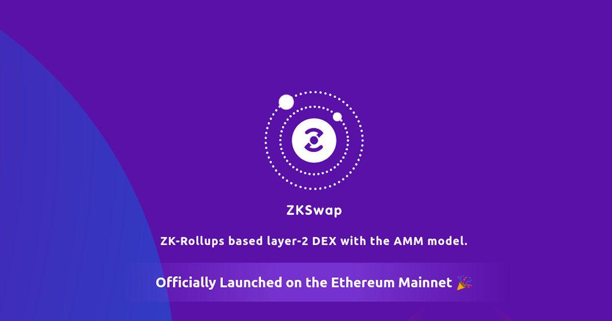 Layer2 DEX ZKSwap Launches on Ethereum, Aims to Power Next-Gen DeFi
